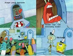 Meme Spongebob Indonesia - tn krab pun benci cjr a meme spongebob indonesia facebook