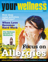 yourwellness magazine issue 021 india edition by yourwellness