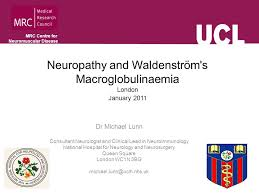 The National Hospital For Neurology And Neurosurgery Queen Square Mrc Centre For Neuromuscular Disease Neuropathy And Waldenström U0027s