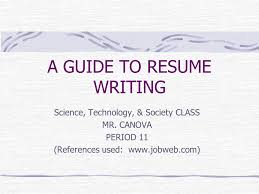 Resume Writing Class A Guide To Resume Writing Ppt Download