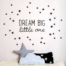 Nursery Stickers Dream Big Little One Wall Sticker Dream Big Wall Sticker And