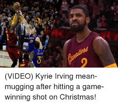 Kyrie Irving Memes - 11 ant jaro 2 video kyrie irving mean mugging after hitting a game