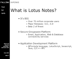 falling domino u0027s a look into lotus notes u0026 domino security ppt