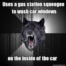 Gas Station Meme - meme maker uses a gas station squeegee to wash car windows on