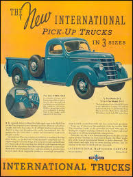 Vintage Ford Truck Advertisements - the new international pick up trucks in 3 sizes