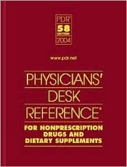 What Is A Physicians Desk Reference Pdr For Nonprescription Drugs Dietary Supplements And Herbs By