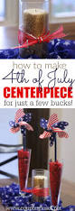 4th of july decorations easy 4th of july centerpiece