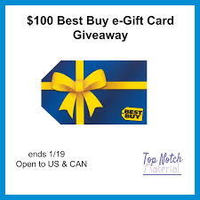 who buy gift cards top notch material 100 best buy e gift card giveaway