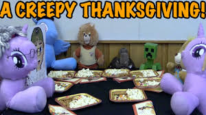 Thanksgiving 2015 Thanksgiving 2015 With The Creepy Family Creepy Vlog 18 Youtube