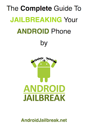 jailbreak my android jailbreak your android phone android jailbreak