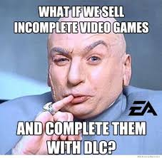 Videogame Memes - scumbag videogame companies weknowmemes
