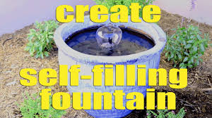 how to make a self filling water fountain youtube