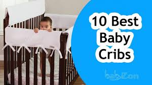 Best Convertible Crib Best Baby Crib 2017 Top 10 Baby Cribs Baby Cribs Reviews