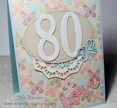 80th birthday card happy birthday fran sue madex stampin up
