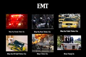 Emt Memes - image 252341 what people think i do what i really do know