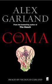 the coma amazon co uk alex garland 9780571223107 books