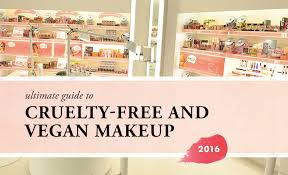 natural most ultimate guide to free vegan makeup brands 2016 the best