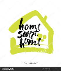 home sweet home decorations hand lettering typography poster calligraphic quote home sweet home