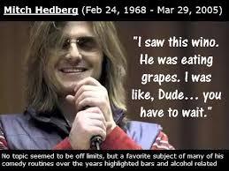 Mitch Hedberg Memes - mitch hedberg wine jokes mitch hedberg one liners mitch hedberg jokes