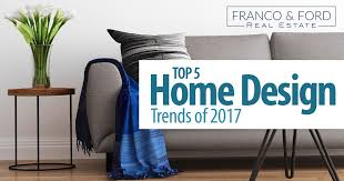 top 5 home design trends of 2017 south florida real estate