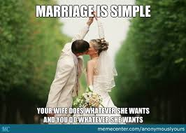 marriage caption marriage is simple by anonymouslyours meme center