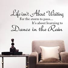 popular rain walls buy cheap rain walls lots from china rain walls life isn t about waiting wall stickers quote dancing in rain wall decal words drop
