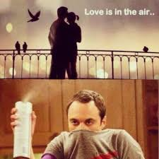 Love Is In The Air Meme - sheldon quotes love is in the air