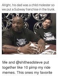 Pimp My Ride Meme - 25 best memes about pimp my ride meme pimp my ride memes