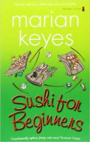 sushi for beginners book sushi for beginners co uk marian keyes 9781842234754 books