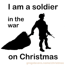 War On Christmas Meme - christmas staggering christmas memehoto inspirations i am soldier
