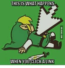 Link Meme - this is what happens when you click a link linking meme on me me