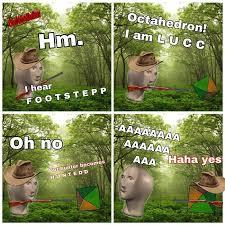Neat Meme - vs bamboozled matt surreal memes mememan orang foond