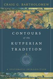 contours of the kuyperian tradition intervarsity press