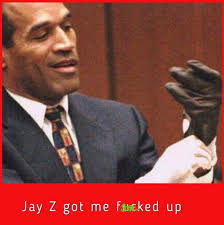 Z Memes - these 10 oj simpson memes remind us why jay z should be very very