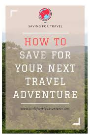 tips for how to save for travel top blogs
