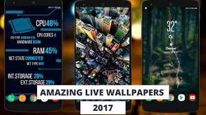 live wallpapers android best live wallpapers for android 2017