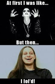Black Metal Memes - sasha and kurt s black metal memes the happy place forums and