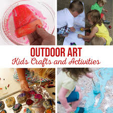 outdoor art kids crafts and activities the crafting