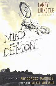 rent a motocross bike amazon com mind of the demon a memoir of motocross madness and