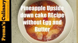 easy pineapple upside down cake without egg eggless cake recipes