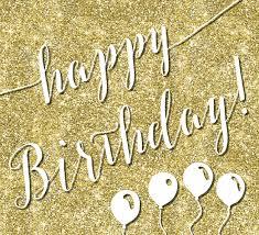 glitter happy birthday free happy birthday ecards greeting cards