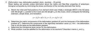 2 deformation map deformation gradient strain chegg com