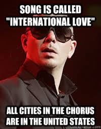 International Memes - song is called international love all cities in the chorus are