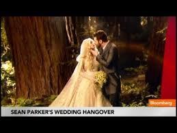 sean parker u0027s wedding hangover 12m price tag youtube
