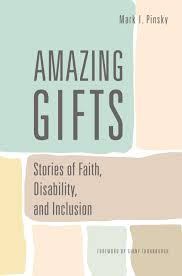 faith gifts amazing gifts stories of faith disability and inclusion i