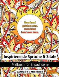 positive gedanken sprüche inspirierende sprüche und zitate malbuch für erwachsene zur