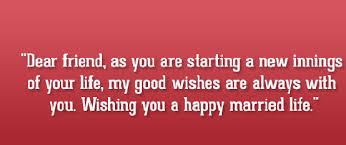 getting married quotes wedding quotes for friends getting married upload mega quotes