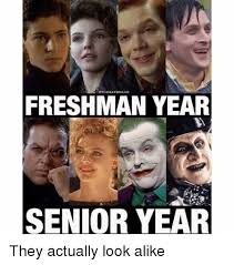 Senior Year Meme - othebatd rand freshman year senior year they actually look alike
