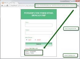 membuat form input menggunakan html cara membuat form html post dan get php nyekrip