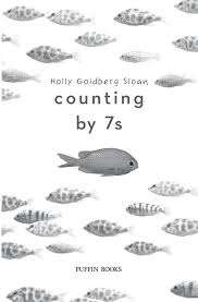 Counting By 7s Book Report Counting By 7s Book Review And Ratings By Goldberg Sloan
